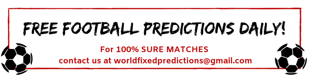 free football predictions website with free tips and sure odds. fixed matches today from a real source